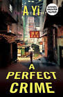 A Perfect Crime by A. Yi (Paperback, 2016)