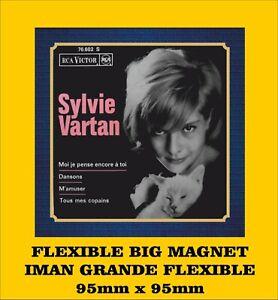 Sylvie Vartan moi je pense encore à toi FLEXIBLE BIG MAGNET IMÁN AIMANT