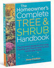 The Homeowner's Complete Tree and Shrub Handbook by Penny O'Sullivan (Paperback, 2007)