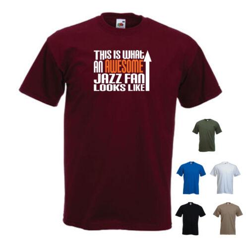 """/""""c'est ce qu/'un formidable fan de jazz ressemble/"""" MUSIQUE SAXOPHONE t-shirt tee"""