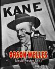 Orson Welles Movie Poster Book by Greg Lenburg (Paperback / softback, 2015)