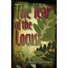 Year of The Locust 9781424170845 by Mildred Tickfer Childress Paperback