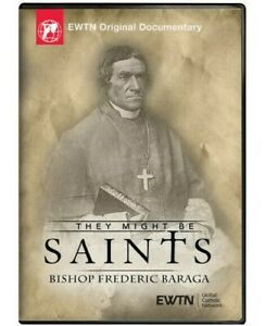 Details about THEY MIGHT BE SAINTS  BISHOP FREDERIC BARAGA  AN EWTN DVD