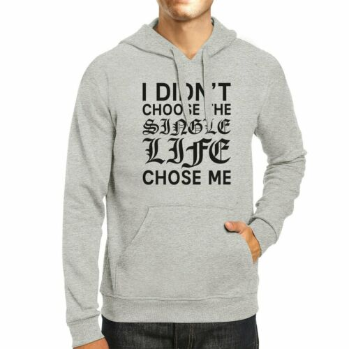 Details about  /Single Life Chose Me Unisex Gray Hoodie Humorous Quote Funny Gifts