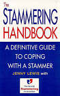 The Stammering Handbook: A Definitive Guide to Coping with a Stammer by Jenny Lewis (Paperback, 1997)