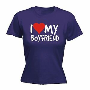 Image Is Loading I Love My Boyfriend WOMENS T SHIRT Girlfriend