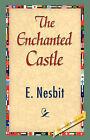 The Enchanted Castle by E Nesbit, Edith Nesbit (Hardback, 2007)