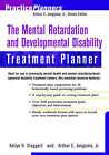 The Mental Retardation and Developmental Disability Treatment Planner by Arthur E. Jongsma, Kellye H. Slaggert (Paperback, 2000)