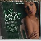 Lay Back & Chill: More Superior Sensuous Soul by Various Artists (CD, Mar-2013, Backbeats (Record Label))
