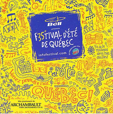 CD 2002 * Festival d'été de Québec * GRIMSKUNK Soraya BENITEZ Robert CHARLEBOIS