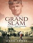 The Grand Slam by Mark Frost (Paperback, 2006)