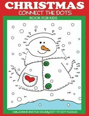 Christmas Connect the Dots Book for Kids: Challenging and ...