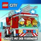 LEGO® CITY(TM) Einsatz mit der Feuerwehr (2016, Geheftet)