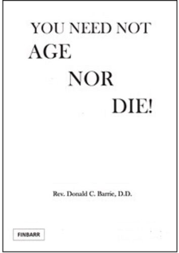 YOU NEED NOT AGE NOR DIE Finbarr Grimoire Black Magick Spells Occult Magick