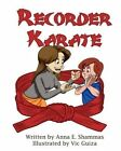 Recorder Karate by Anna Shammas (Paperback / softback, 2012)