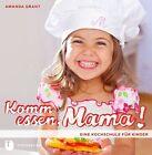 Komm essen, Mama! von Amanda Grant (2013, Taschenbuch)