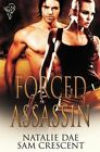 Forced Assassin by Natalie Dae, Sam Crescent (Paperback, 2012)