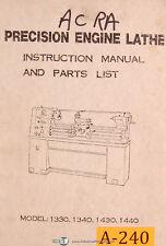 Acra 1330 1340 1430 Amp 1440 Engine Lathe Instruction And Parts Manual