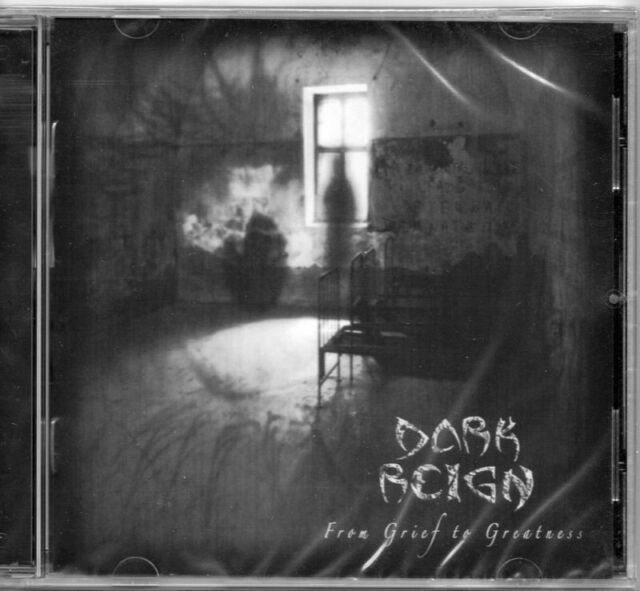 Dark Reign - From Grief To Greatness CD