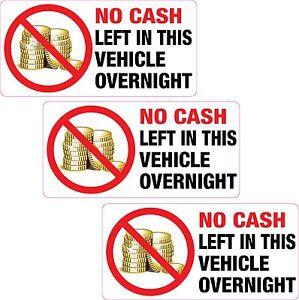 3-x-No-Cash-Left-in-this-Vehicle-Overnight-Sticker-Printed-Vinyl-Label-Taxi-Van