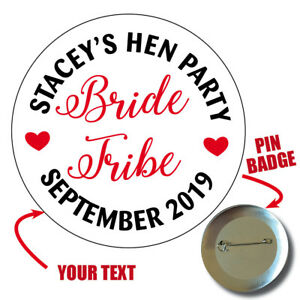 10 x PERSONALISED BRIDE TRIBE Hen Do Party Night Wedding Weekend Badges 549