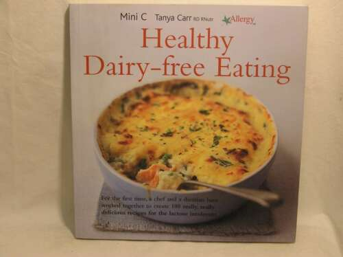 1 of 1 - Healthy Dairy-free Eating, Tanya Carr, Mini C, Excellent Book