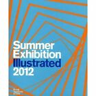 Summer Exhibition Illustrated: A Selection from the 244th Summer Exhibition: 2012 by Tess Jaray (Paperback, 2012)