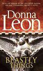 Beastly Things von Donna Leon (2012, Taschenbuch)