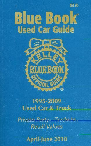 Kelley Blue Book Used Car Guide April June 2010 Consumer Edition 2010 Trade Paperback For Sale Online Ebay