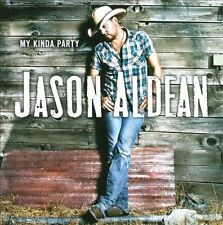 My Kinda Party by Jason Aldean (CD, Nov-2010, Broken Bow)