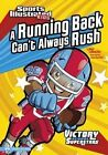 A Running Back Can't Always Rush by Nate LeBoutillier (Paperback / softback, 2010)