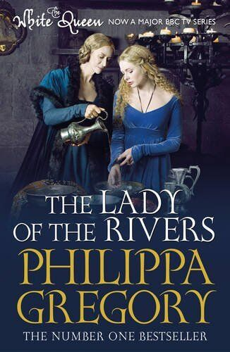 1 of 1 - The Lady of the Rivers (COUSINS' WAR) by Gregory, Philippa 1471128792 The Cheap