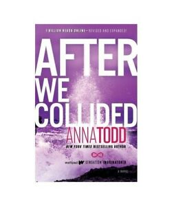 Anna-Todd-034-After-We-Collided-034