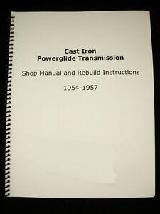 1954 1957 cast iron powerglide shop manual overhaul rebuild rh ebay com powerglide rebuild manual pdf Powerglide Rebuild Tools