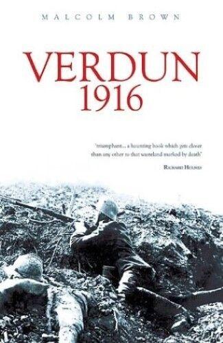 1 of 1 - New, Verdun 1916, Malcolm Brown, Book