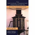 Commentary on the Lectionary: Theological Exegesis on Sunday's Texts: Vol 1 by Bloomsbury Publishing PLC (Hardback, 2001)