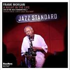 A Night In The Life by Frank Morgan (Sax) (CD, Apr-2007, Highnote Records, Inc.)