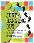 Just Hanging Out, a Collection of Poems for Kids by Khaya Dawn Klanot (Paperback / softback, 2008)