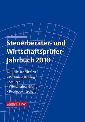Steuerberater- und Wirtschaftsprüfer-Jahrbuch 2010: Aktuel... | Buch | gebraucht