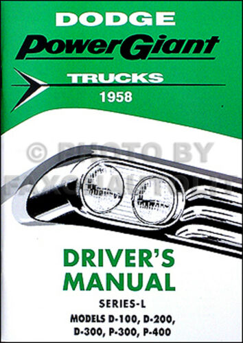 1958 Dodge Truck Owners Manual 58 D100 D200 D300 Pickup Town Wagon Owner Guide