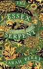 The Essex Serpent von Sarah Perry (2016, Gebundene Ausgabe)