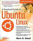 A Practical Guide to Ubuntu Linux by Mark G. Sobell (Mixed media product, 2014)