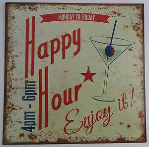 Lamiera SCUDO Happy Hour nostalgia arricchire Retrò weebeschild dal lunedì al venerdì  </span>