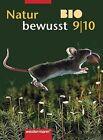Natur bewusst Bio 9/10. Schülerband. Nordrhein-Westfalen von Mariela Kalkhake, Rainer Hausfeld, Burghard Fischer, Jörn Schoof und Gerd Demmer (2003, Gebundene Ausgabe)