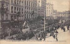 CPA 69 LYON MI CAREME 1910 LE CHAR DES P.C.N.ET LE CORTEGE RUE DE MARSEILLE