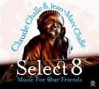 Challe Claude Jean-marc Challe Various Select 8 - Music for Our Friends 2cd