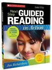 Next Step Guided Reading in Action, Grades 3 & Up  : Model Lessons on Video by Jan Richardson (Mixed media product, 2013)