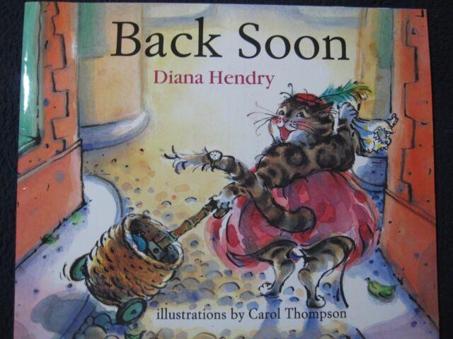 Back Soon! [Dec 01, 1995] Hendry, Diana and Thompson, Carol