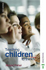 Teaching Children to Think by Robert Fisher (Paperback, 1995)