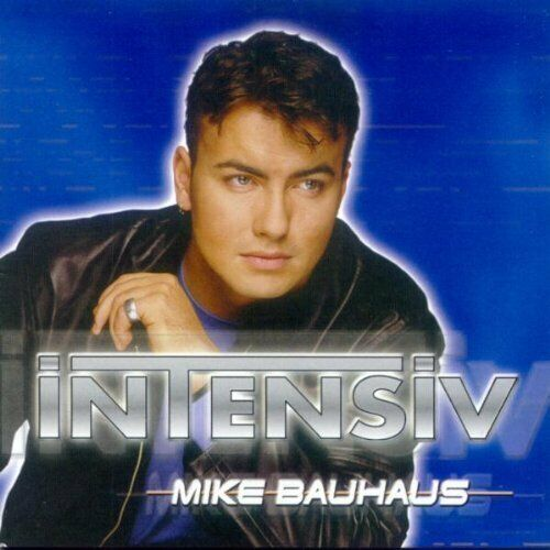 Mike Bauhaus Intensiv  [CD]